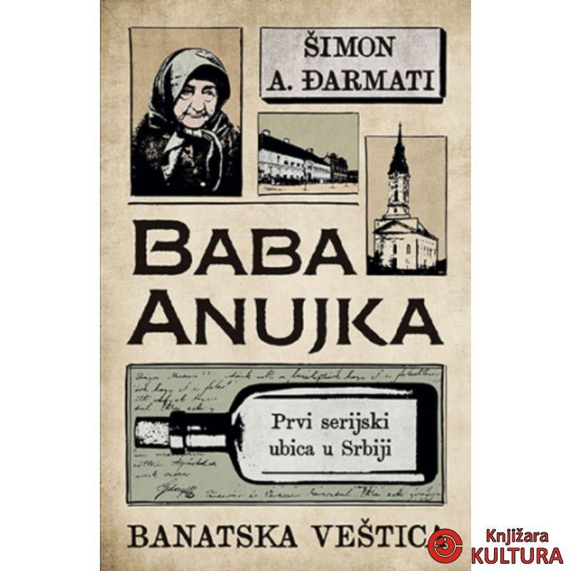 Baba Anujka – Banatska veštica