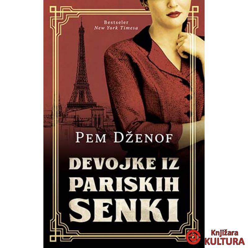 Devojke iz pariskih senki   Knjižara Kultura